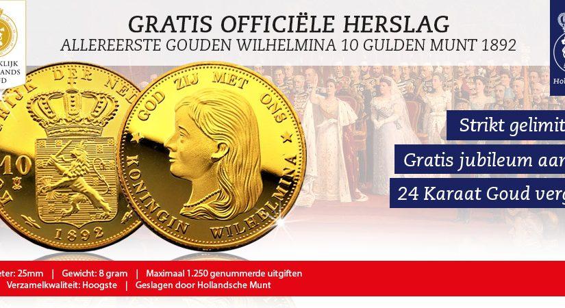 Gratis: officiele herslag van de iconische gouden tien gulden munt uit 1892